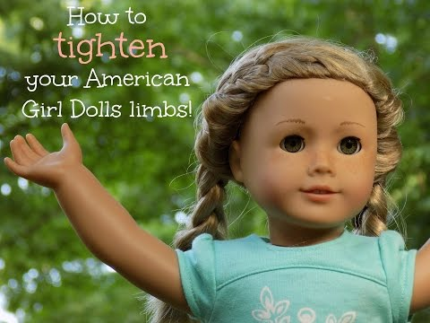 How to tighten your American Girl Doll's Limbs !!