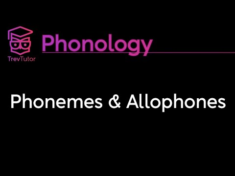 [Phonology] Phonemes, Allophones, and Minimal Pairs