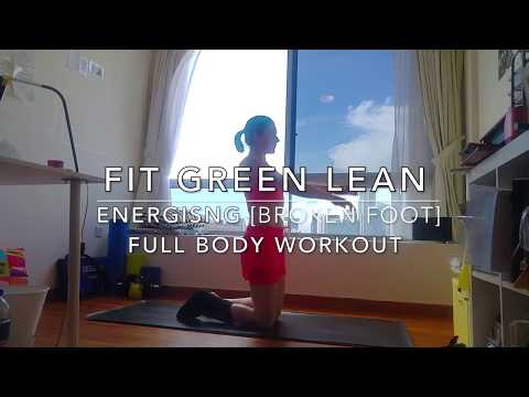 FIT GREEN LEAN | ENERGISING Full Body Workout [ Broken Foot ]🏋️♀️🐯😅