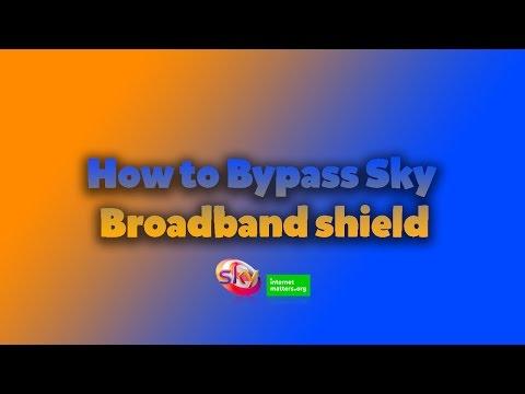 How to bypass Sky Broadband Shield