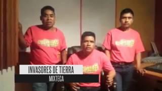Invasores De Tierra Mixteca 🎧 Chilena 2017