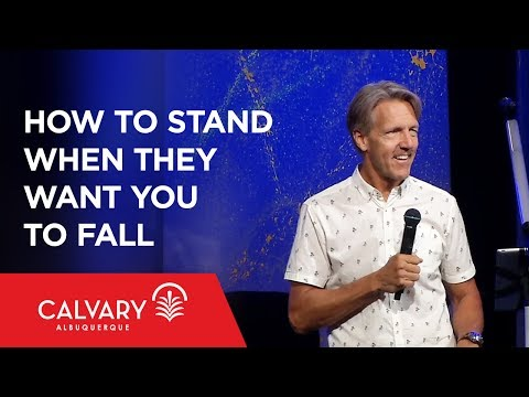 How to Stand When They Want You to Fall - Philippians 1:27-30 - Skip Heitzig