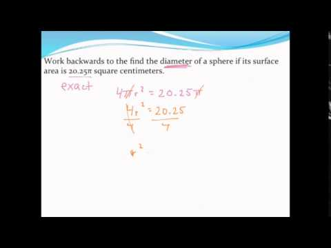 Working backwards from surface area to find the radius or diameter of a sphere
