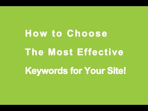 SEO Webinar: How to Choose the Most Effective Keywords for Your Site!