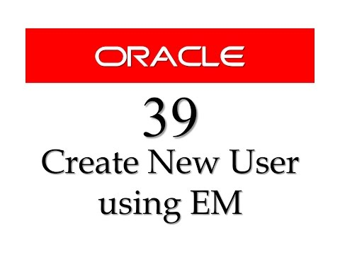 SQL tutorial 39: How to create user in oracle using Enterprise Manager