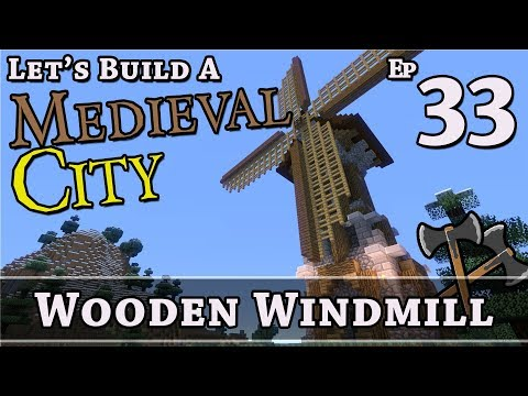 How To Build A Medieval City :: E33 :: Wooden Windmill :: Minecraft :: Z One N Only