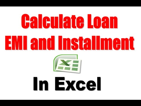How to Calculate Loan EMI or Installment Amount in Excel