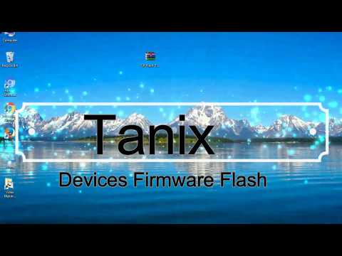 How to Flashing Tanix firmware (Stock ROM) using Smartphone Flash Tool