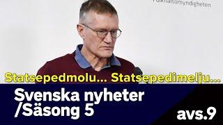 Svenska nyheter - hur svårt ska det vara att säga STATSEPIDEMIOLOG