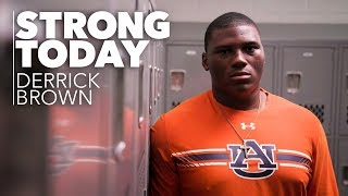STRONG TODAY | Derrick Brown