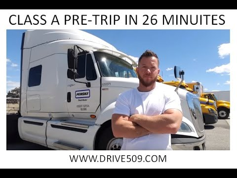 HOW TO PASS A Class A Pre trip inspection in 26 minutes www.drive509.com