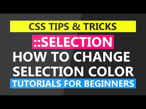 How To Change Text Selection Color - Tutorials For Beginners