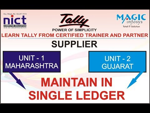 MAINTAIN MULTIPLE STATE UNIT IN SINGLE LEDGER  IN TALLY GST || NICT