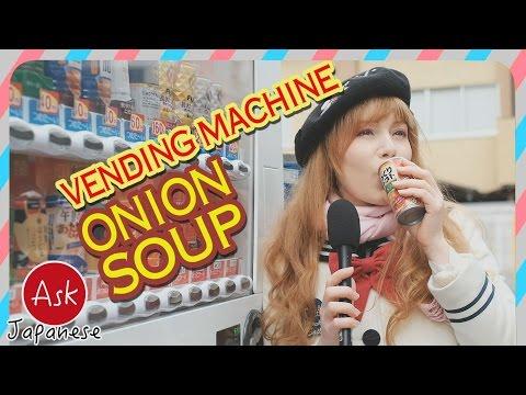 AMAZING JAPANESE VENDING MACHINE |HOT, THICK ONION SOUP?!