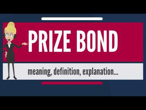 What is PRIZE BOND? What does PRIZE BOND mean? PRIZE BOND meaning, definition & explanation