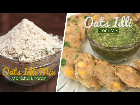 Oats Idli From Mix |Instant Oats Idli Healthy Break Fast Recipe - Quick Homemade Snack