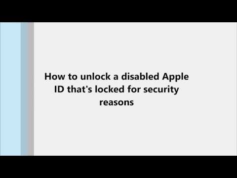 How to unlock a disabled Apple ID that's locked for security reasons