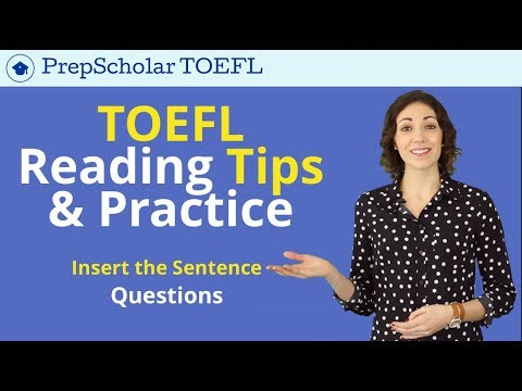 TOEFL Reading Tips & Practice | Insert the Sentence Questions