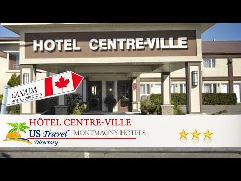 Hôtel Centre-Ville - Montmagny Hotels, Canada