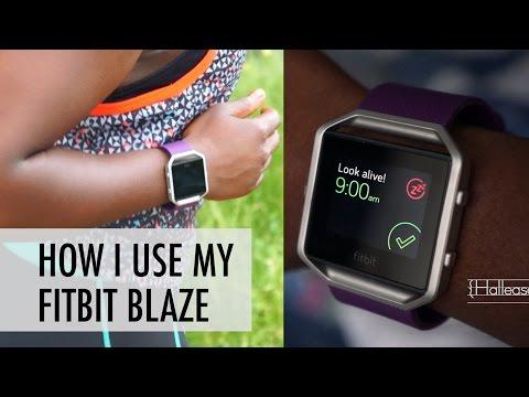 How I Use My FitBit Blaze