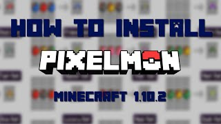 How To Install Pixelmon For Minecraft 1102 Mac