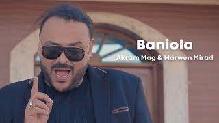 Akram Mag ft. Marwen Mirad - Baniola | بنيولا
