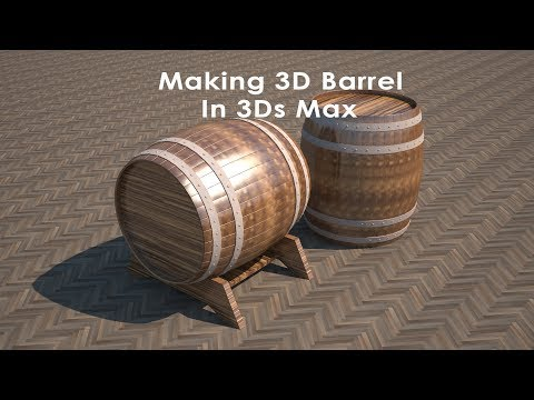 Making 3D Barrel in 3Ds Max part-1