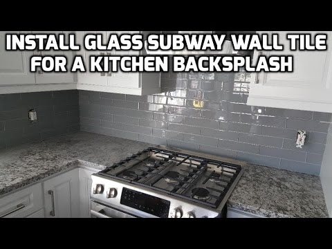 Install Glass Subway Wall Tile for a Kitchen Backsplash
