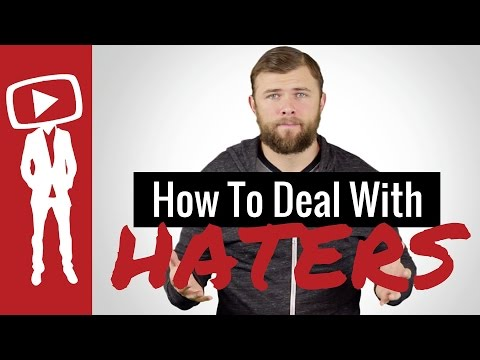 How To Deal With Haters (Turn Them Into Lovers)