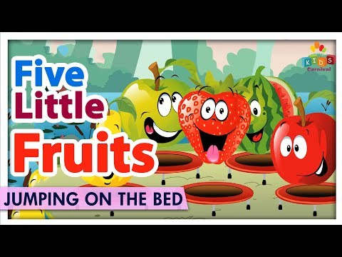 Five Little Fruits Jumping On The Bed - Learn & Sing Jumping On The Bed Kids Rhymes - Kids Carnival