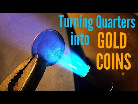Turning Quarters Into Gold Coins