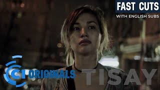 Tisay 2016 With ENGLISH Subs Cinema One Originals Fast Cuts