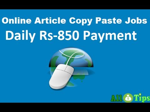 FREE Online Article Copy Paste Jobs - Rs-850.00 Daily payment