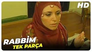Rabbim - Eski Türk Filmi Tek Parça (Restorasyonlu)