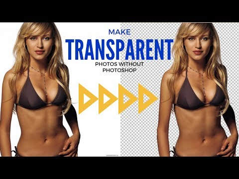 How to make transparent photos without Photoshop or gimp - How to make transparent images online