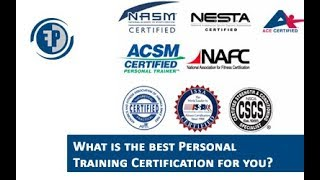 Best Personal training certification for someone new to the fitness industry