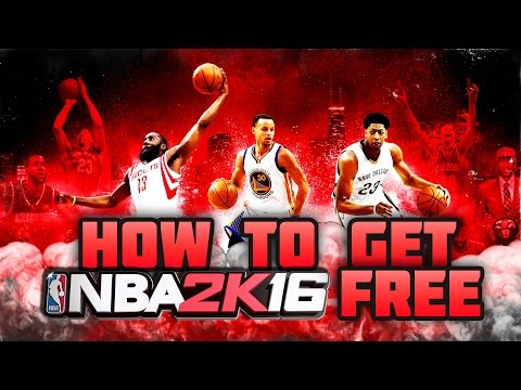 How to get NBA 2K16 for Free!!!