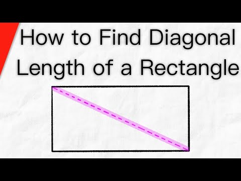 How to Find the Diagonal Length of a Rectangle