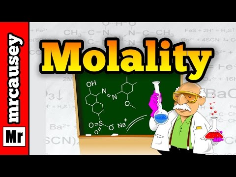 Concentration: How to Calculate Molality - Mr. Causey's Chemistry