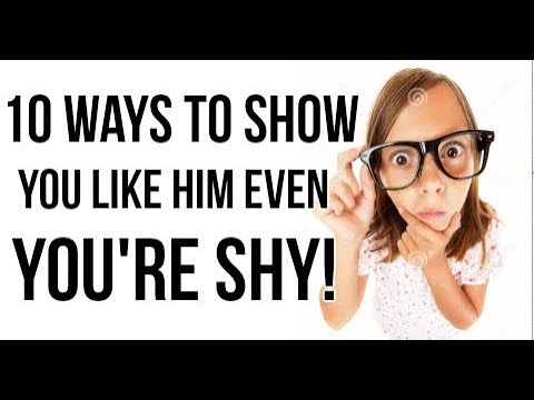 How to tell a guy you like him if you're shy