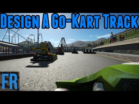 Design A Go-Kart Track - Planet Coaster