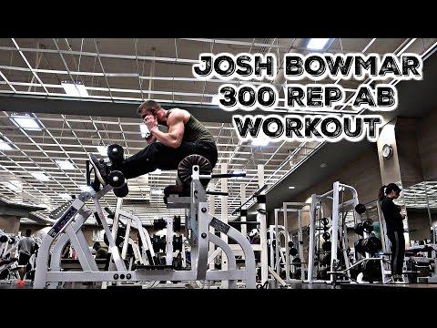Josh Bowmar 300 Rep Ab Workout