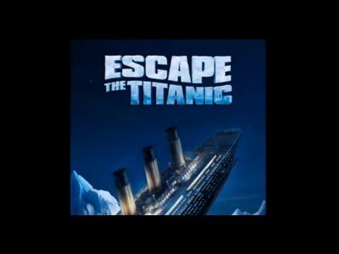 Escape the Titanic - Walkthrough (Complete)