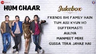 Hum Chaar - Full Movie Audio Jukebox | Prit Kamani, Simran Sharma, Anshuman Malhotra & Tushar Pandey