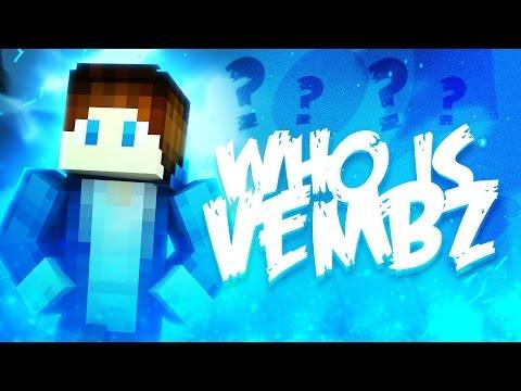 WHO IS VEMBZ?! ( Minecraft Funny Videos & Moments - Mega Skywars )