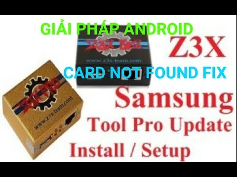 How to Active and fix Card not found Samsung z3x Pro