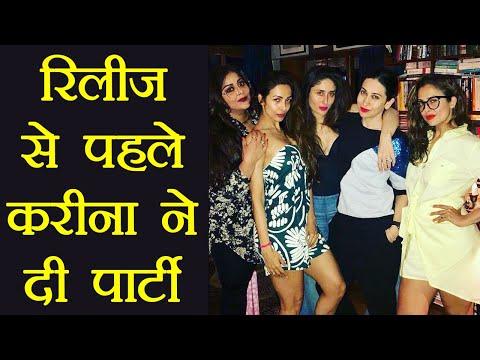 Kareena Kapoor Parties With Sonam, Swara, Shikha ahead of Veere Di Wedding Release | FilmiBeat