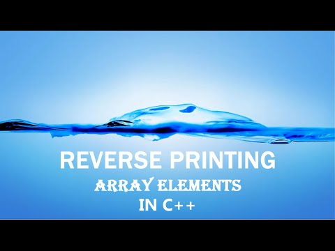 How To Print Reverse Order Array In C++