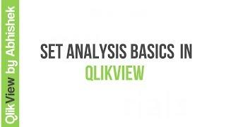 QlikView Tutorial | QlikView Set Analysis | QlikView