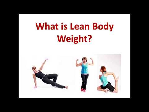 What is Lean Body Weight || How to Calculate Lean Body Weight